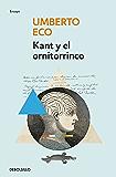 Kant y el ornitorrinco (Spanish Edition)