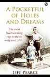 A Pocketful of Holes and Dreams