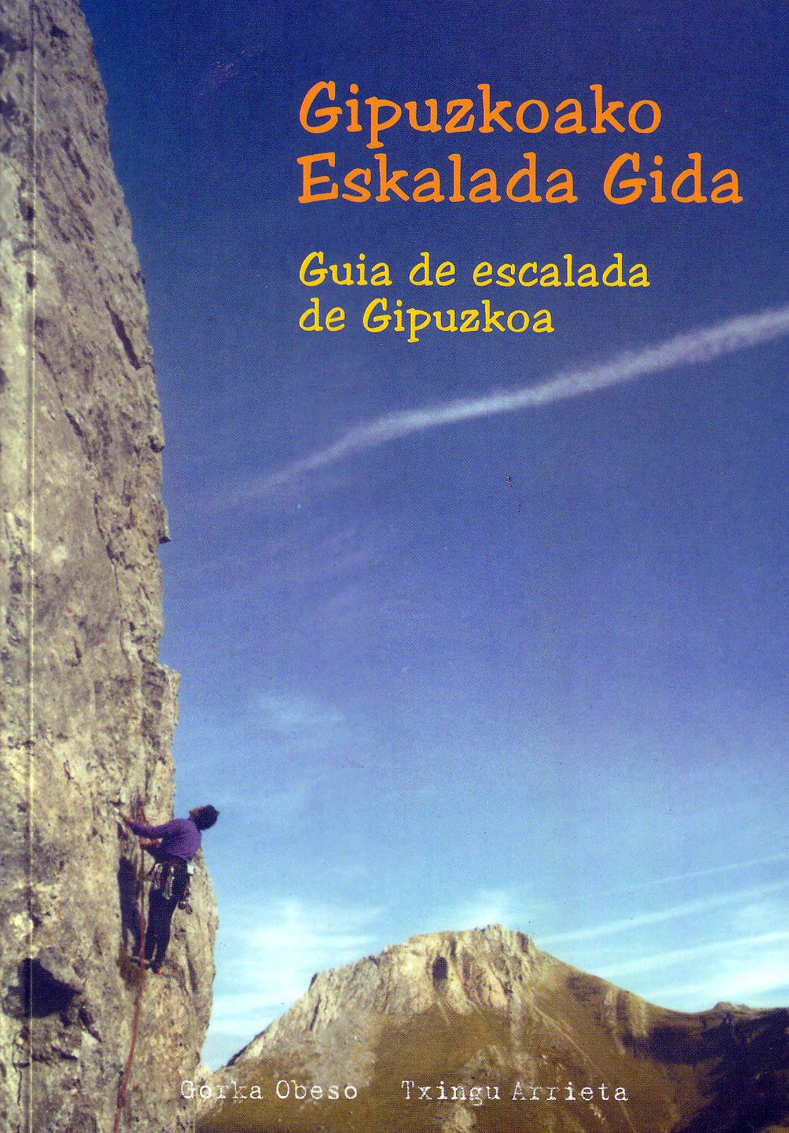 Gipuzkoako eskalada gida=guia de escalada de gipuzkoa ...