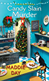 Candy Slain Murder: A Jolly & Delightful Cozy Mystery (A Country Store Mystery Book 8)
