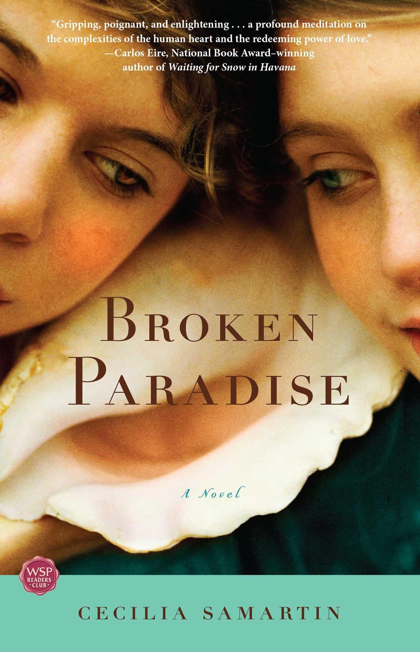 broken paradise a novel cecilia samartin 9781416550396  broken paradise a novel cecilia samartin 9781416550396 com books