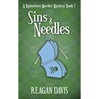 Sins & Needles: A Knitorious Murder Mystery Book 7