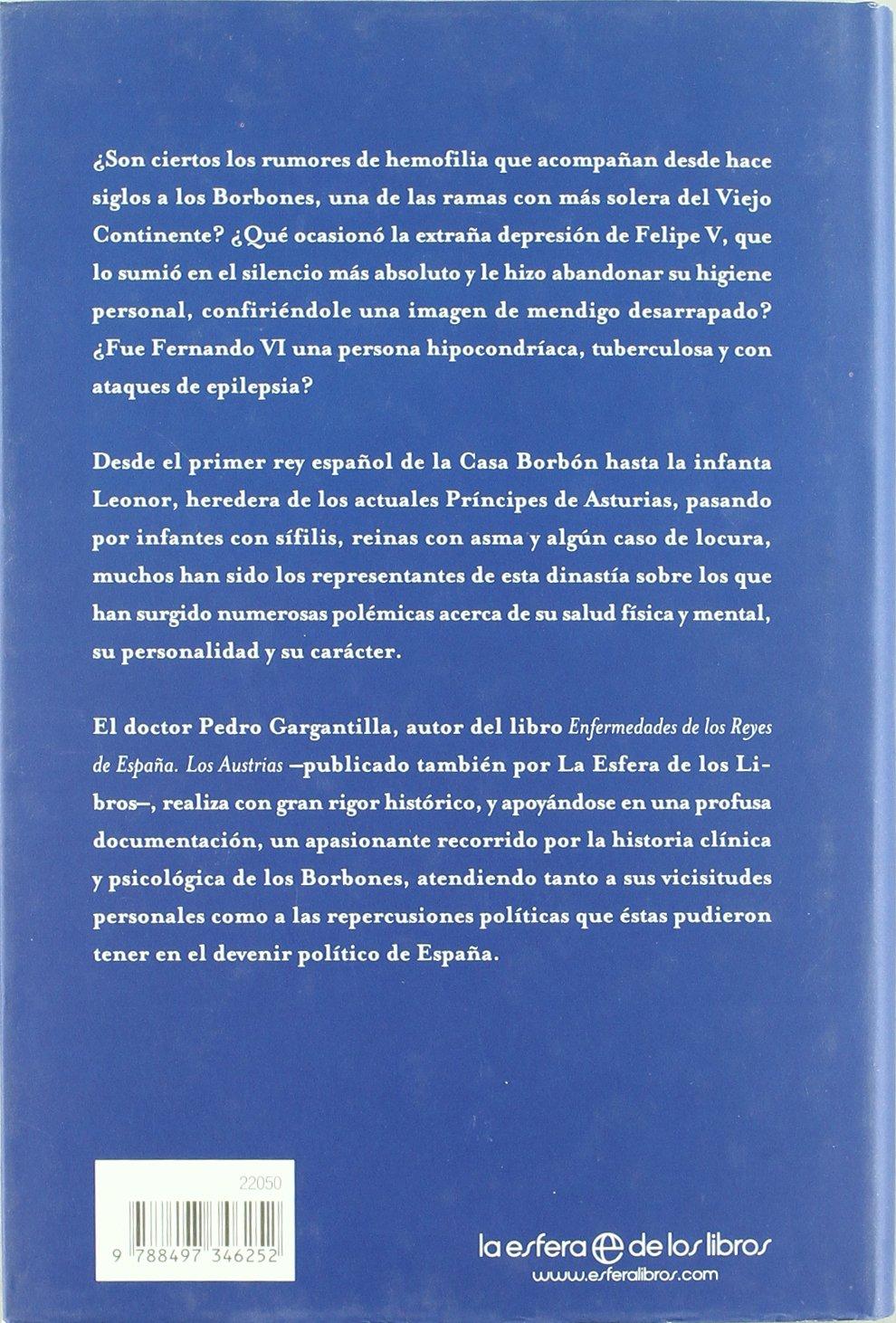Enfermedades De Los Borbones, Las: Amazon.es: Gargantilla, Pedro: Libros