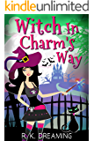 Witch In Charm's Way (Witches Of Brimstone Bay Book 1)