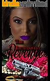 The Bittersweet Revenge