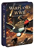 The Warplanes of WWII: Legendary Combat Aircraft (Collector's Edition)