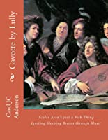 Gavotte By Lully:  (The 'Keepers' - Book Two)