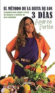 El método de la dieta de los 3 días (Spanish Edition)