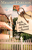 Lock, Stock, and Over a Barrel (Dear Daphne series Book 1)