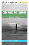 Cien años de soledad: ¿parafraseando a Garcia Marquez, o sobrevivir a la universidad a distancia? (Spanish Edition)