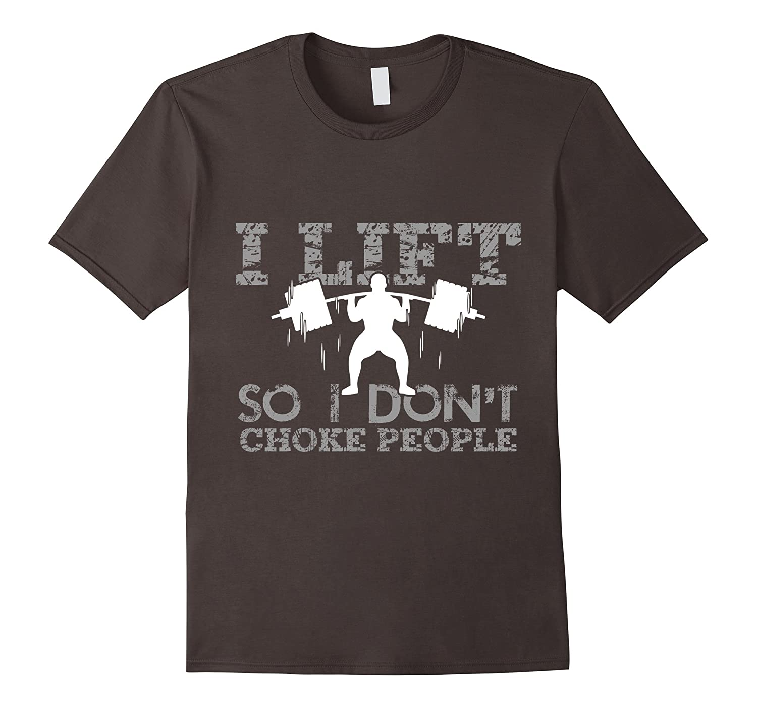 561b7e65 Powerlifting t shirts sayings I lift so I don't choke people-RT ...