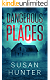 Dangerous Places (Leah Nash Mysteries Book 3)