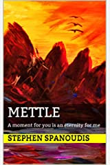 Mettle: A moment for you is an eternity for me (The Republic of Dreams Book 1) Kindle Edition