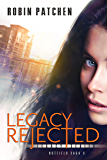 Legacy Rejected (Nutfield Saga Book 8)