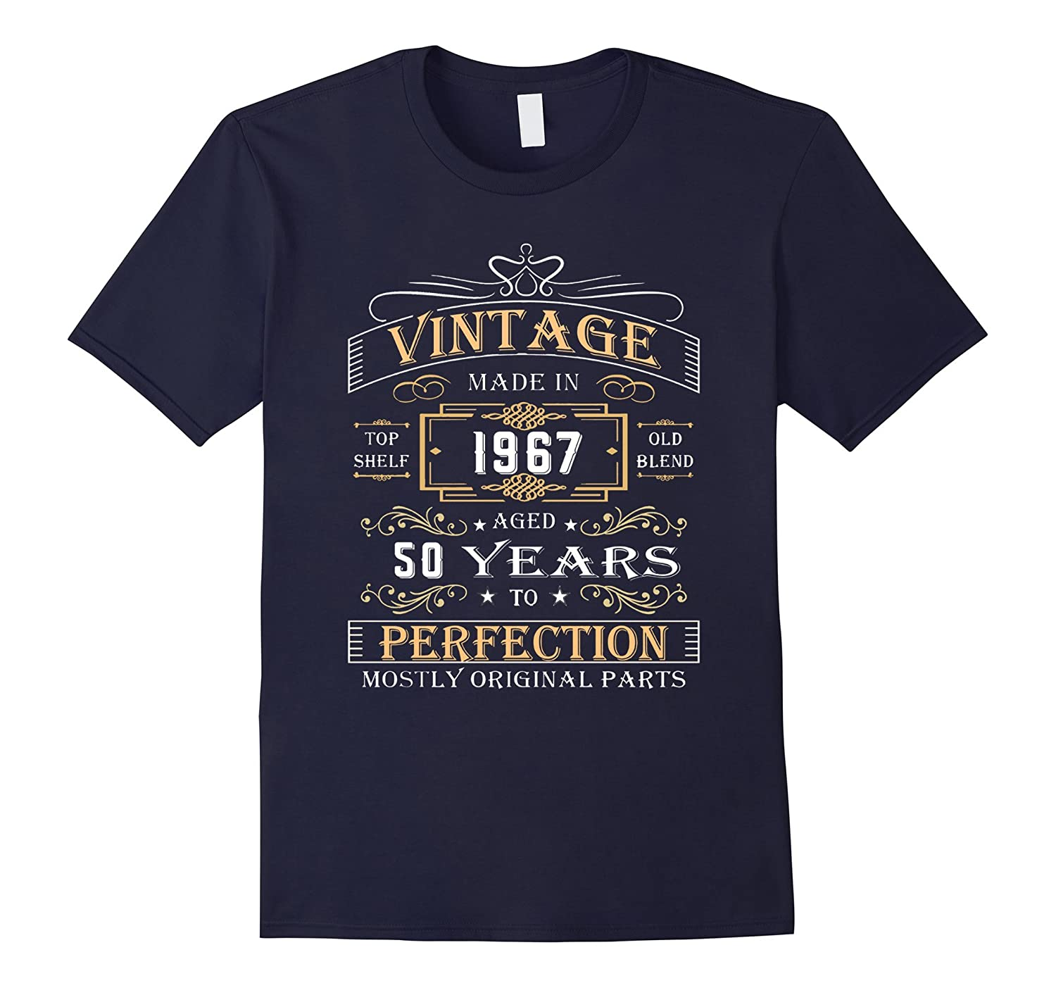 Vintage Age 50 Years 1967 Perfect 50th Birthday Gift T-Shirt-TH