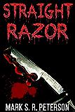 Straight Razor: A Thriller Novel (Central Division Series, Book 2)