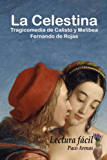 La Celestina: Lectura fácil, castellano actual (Spanish Edition)