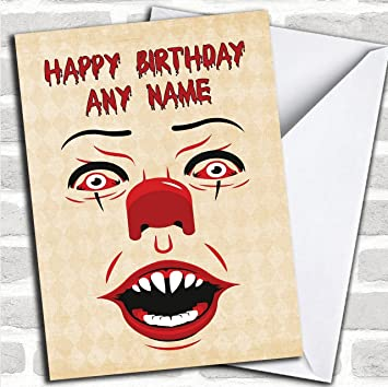 Pennywise Clown It Customised Birthday Greetings Card Cards Horror Scary Horrid