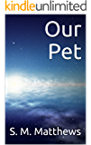 Our Pet (Ours Book 1)