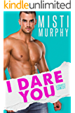 I Dare You: An Enemies-to-Lovers Romance (The Line Up Book 1)