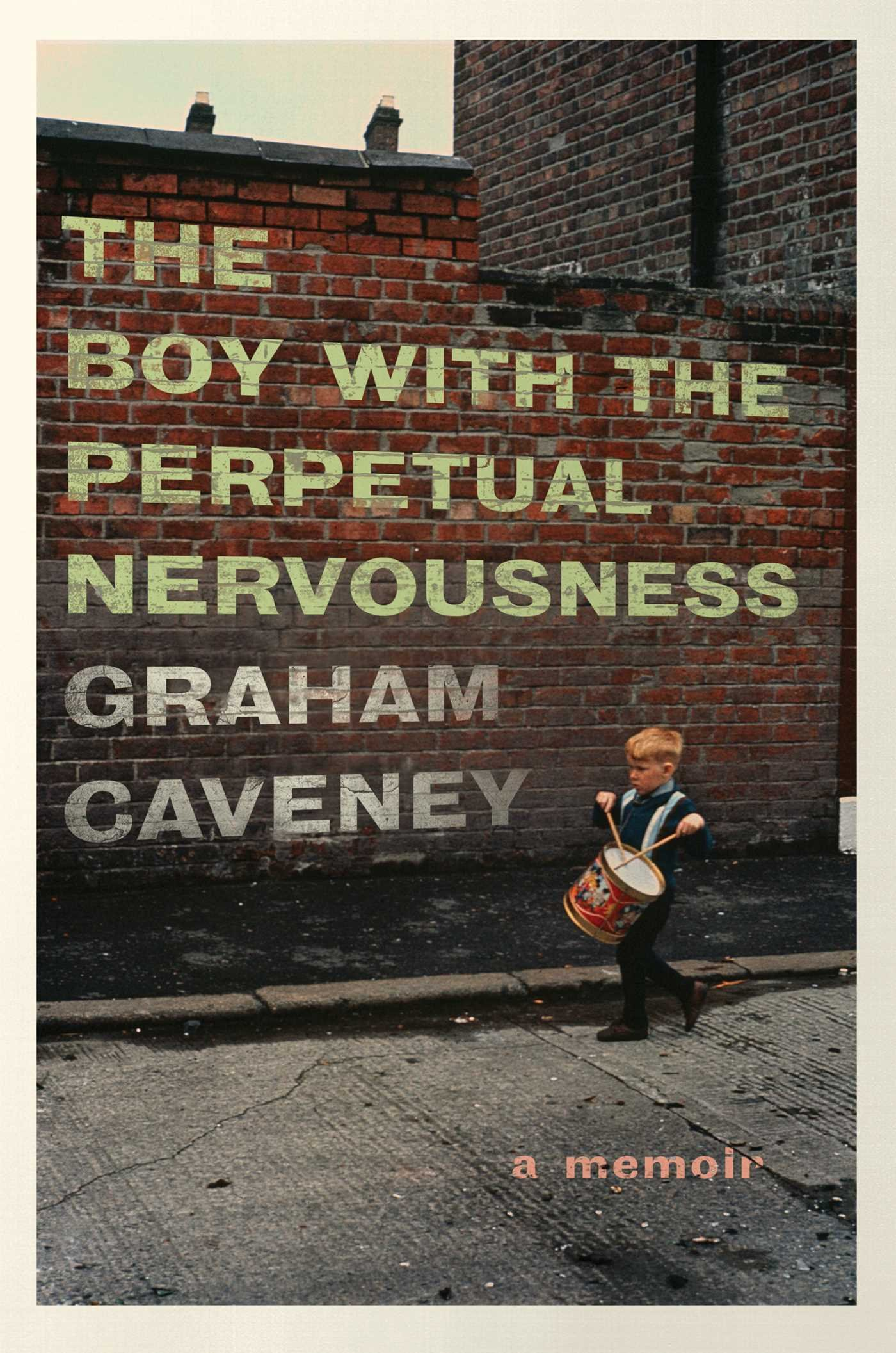 Download The Boy with the Perpetual Nervousness: A Memoir pdf