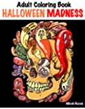 Adult Coloring Book: Halloween Madness