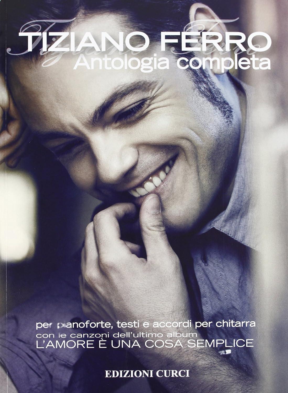 Antologia Completa Per Pianoforte Testi E Accordi Per