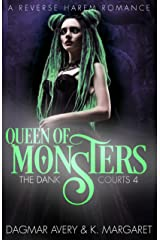 Queen of Monsters (The Dank Courts Book 4) Kindle Edition
