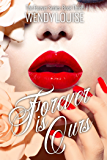 Forever is Ours: (The Forever Series Book 3)