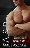 Asp (Guardian Shadow World Book 2)