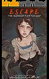 Escape the Island of Eldritch Lust (Princess to Pleasure Slave Adventure 2)