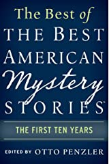 The Best of the Best American Mystery Stories: The First Ten Years (The Best American Series) Kindle Edition