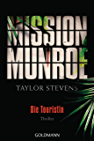 Mission Munroe  - Die Touristin: Thriller (German Edition)