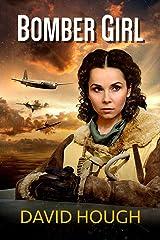 Bomber Girl Kindle Edition