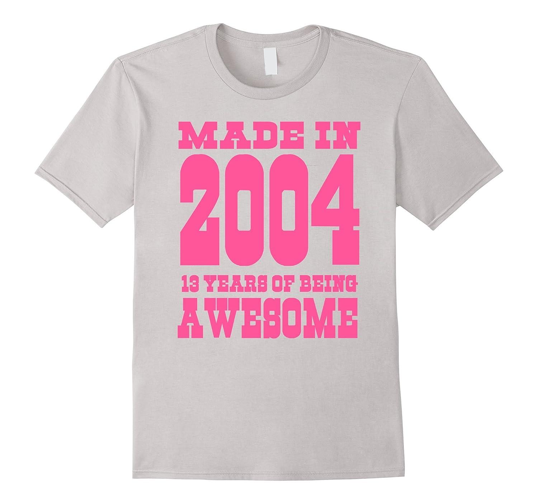 13th birthday Gift Idea 13 Year Old Boy Girl Shirt 2004
