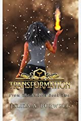 Transformation (From the Embers Book 2) Kindle Edition
