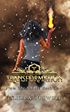 Transformation (From the Embers Book 2)