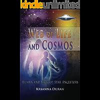 Web of Life and Cosmos: Human and Bigfoot Star Ancestors