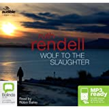Wolf to the Slaughter (A Chief Inspector Wexford Mystery (3))