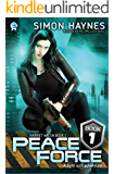 Peace Force: A light scifi adventure (Harriet Walsh Book 1)