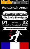 [Französisch Lernen] Le Deuxième Enterrement — Die Zweite Beerdigung [Zweisprachige Krimigeschichte]: Paralleltext Französisch —  Deutsch (Französisch ... Zweisprachige Geschichten)