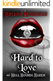 Hard to Love (Hell Hounds Harem Book 5)