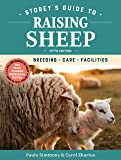 Storey's Guide to Raising Sheep, 5th Edition: Breeding, Care, Facilities