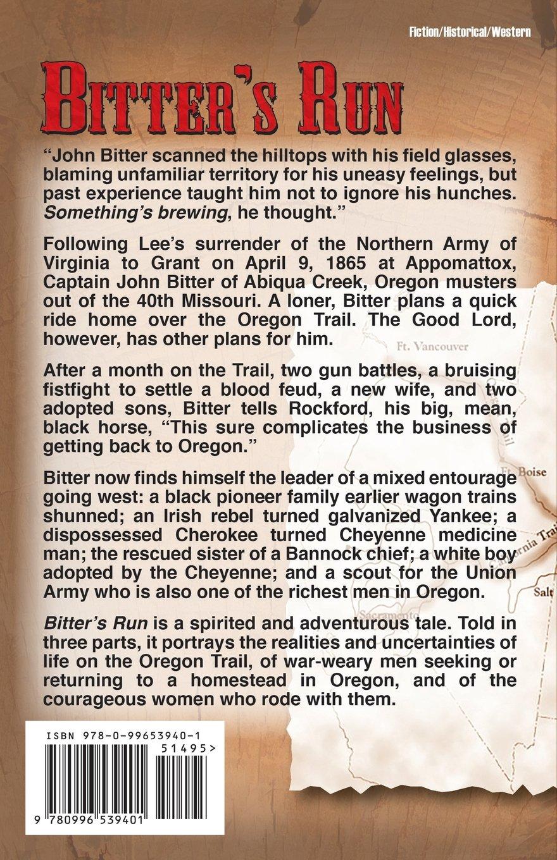 Bitter's Run: An Oregon Trail Adventure: Rod Collins: 9780996539401:  Amazon: Books
