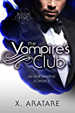 The Vampire's Club (An M/M Vampire Romance) (Book 5) (English Edition)