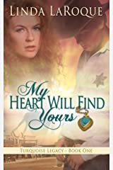 My Heart Will Find Yours Kindle Edition