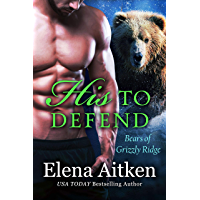 His to Defend: A BBW Paranormal Shifter Romance (Bears of Grizzly Ridge Book 5) (English Edition)