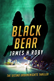 Black Bear: The UrbanKnights Book 2