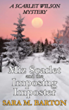 Miz Scarlet and the Imposing Imposter (A Scarlet Wilson Mystery Book 1)