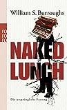 Naked Lunch: Die urspruengliche Fassung